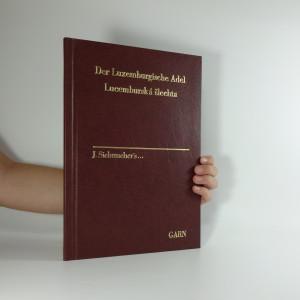 náhled knihy - Lucemburská šlechta. Der Luxemburgische Adel