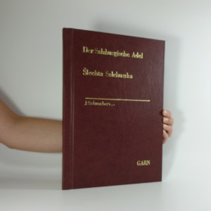 náhled knihy - Šlechta Salcburska. Der Salzburgische Adel.