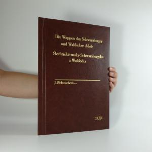 náhled knihy - Šlechtické znaky Schwarzburgska a Waldecka. Die Wappen des Schwarzburger und Waldecker Adels.