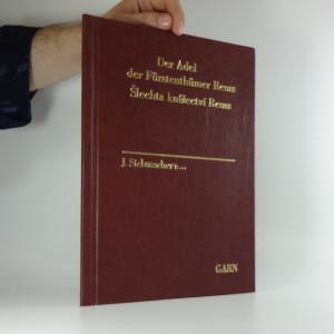 náhled knihy - Šlechta knížectví Reuss. Der Adel der Fürstenthümer Reuss.