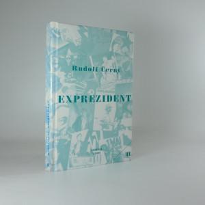 náhled knihy - Exprezident : vzpomínky Antonína Novotného II.