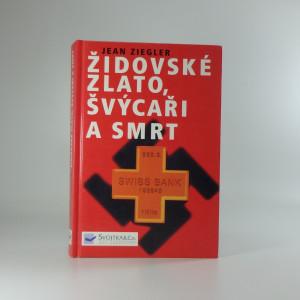náhled knihy - Židovské zlato, Švýcaři a smrt