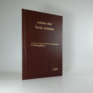 náhled knihy - Šlechta Anhaltska. Der Adel des Herzogthums Anhalt.