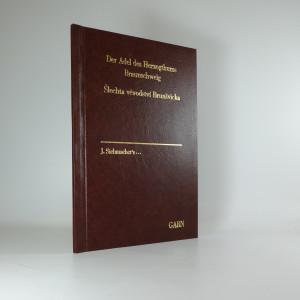 náhled knihy - Šlechta vévodství Brunšvicka. Der Adel des Herzogthums Braunschweig.