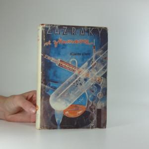 náhled knihy - Zázraky ve zkumavce : výlety do organické chemie