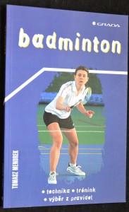 náhled knihy - Badminton: technika, trénink, výběr z pravidel