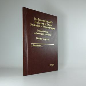 náhled knihy - Pruská šlechta: svobodní páni a hrabata: Dodatky a opravy. Der Preussische Adel; Freiherren und Grafen; Nachträge und Verbesserungen.