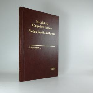 náhled knihy - Šlechta Saského království. Der Adel des Königreichs Sachsen.