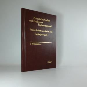 náhled knihy - Pruská hrabata a svobodní páni: Doplňující svazek. Ergänzungsband, Preussische Grafen und Freiherren; Ergänzungen.