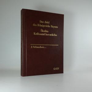 náhled knihy - Šlechta Království bavorského. Der Adel des Königreichs Bayern.