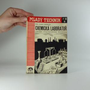 náhled knihy - Chemická laboratoř : Základy chemického rozboru : Příručka pro školení chemického dorostu