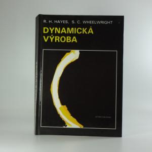 náhled knihy - Dynamická výroba : vytváření učící se organizace