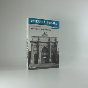 náhled knihy - Zmizelá Praha. Dodatky I, Historický střed města