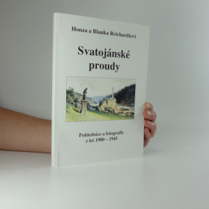 náhled knihy - Svatojanské proudy, Pohlednice a fotografie z let 1900-1945