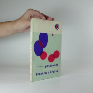 náhled knihy - Pěstování a zužitkování švestek a třešní