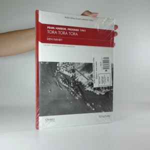 náhled knihy - TORA TORA TORA, Den Hanby (Pearl Harbor, prosinec 1941)
