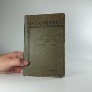 náhled knihy - Výklad k Neudertovu Výboru z básní P. Vergilia Marona : (Aeneidos I.-VI., Bucolica, Georgica)