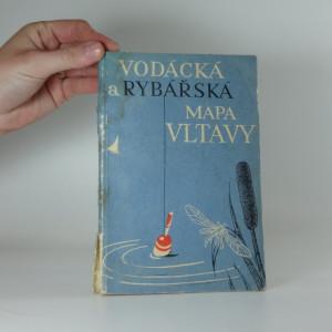 náhled knihy - Vodácká a rybářská mapa Vltavy : Měřítko: 1 : 3000