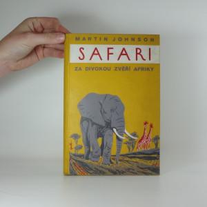 náhled knihy - Safari: Za divokou zvěří Afriky