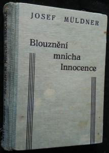 náhled knihy - Blouznění mnicha Innocence : román - povídka
