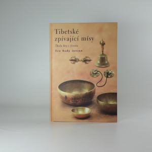 náhled knihy - Tibetské zpívající mísy : škola hry i života