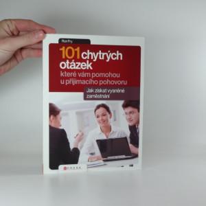 náhled knihy - 101 chytrých otázek, které vám pomohou při přijímacím pohovoru : jak získat vysněné zaměstnání