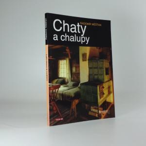 náhled knihy - Chaty a chalupy : (rady chatařům a chalupářům)