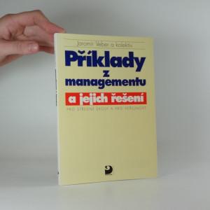 náhled knihy - Příklady z managementu a jejich řešení : pro střední školy a pro veřejnost
