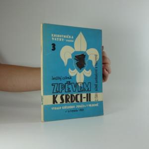 náhled knihy - Junácký zpěvník. zpěvem k srdci II.