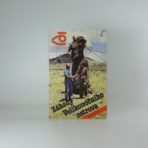 náhled knihy - Záhady Velikonočního ostrova/ s reportáží Pavla Pavla, edice čtení o...