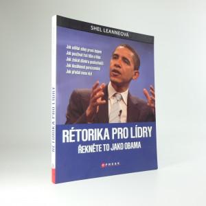 náhled knihy - Rétorika pro lídry : řekněte to jako Obama