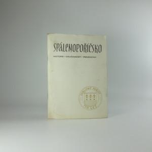 náhled knihy - Spálenopoříčsko : historie - současnost - perspektivy