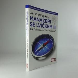 náhled knihy - Manažeři se lvíčkem : jak řídí úspěšní ...
