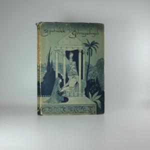náhled knihy - Z pohádek Šahrazádiných. Z tisíce a jedné noci.
