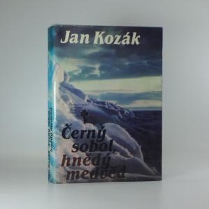 náhled knihy - Černý sobol, hnědý medvěd - příběh z bajkalské tajgy