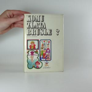 náhled knihy - Komu zlatá brusle?