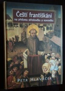 náhled knihy - Čeští františkáni na přelomu středověku a novověku