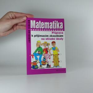 náhled knihy - Matematika : příprava k přijímacím zkouškám na střední školy