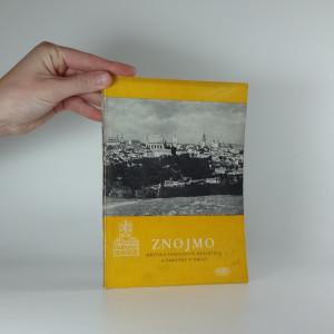 náhled knihy - Znojmo : městská památková rezervace a památky v okolí