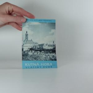 náhled knihy - Kutná Hora: Vlašský Dvůr