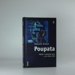 náhled knihy - Poupata : křehké i rabiátské texty z let 1938-1952
