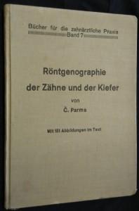 náhled knihy - Röntgenographie der Zähne und der Kiefer von Č. Parma