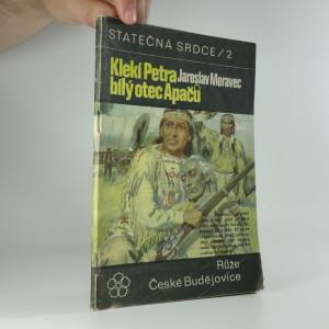 náhled knihy - Klekí Petra, bílý otec Apačů  (Statečná srdce sv. 2.)