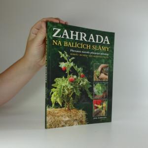 náhled knihy - Zahrada na balících slámy : převratná metoda pěstování zeleniny : kdekoli, rychleji, bez okopávání a pletí