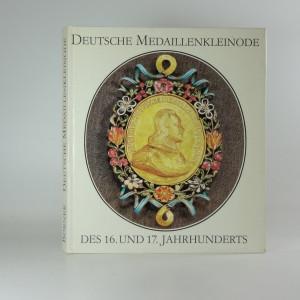 náhled knihy - Deutsche Medaillenkleinode des 16. und 17. Jahrhunderts