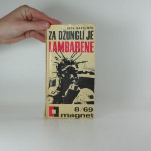náhled knihy - Za džunglí je Lambarene