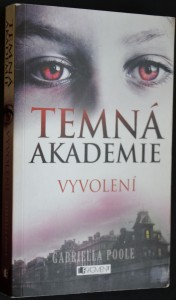 náhled knihy - Temná akademie: Vyvolení