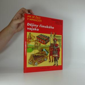 náhled knihy - Dějiny římského vojska : Makedonská válka, galská válka a konec říše