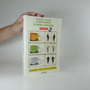 náhled knihy - Lvem salónů snadno a rychle : rozmarný svět citátů a aforismů. [Díl] 2, Pro pokročilé