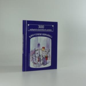 náhled knihy - Kdo vynese odpadky? : 300 nejlepších manželských anekdot